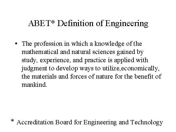 ABET* Definition Of Engineering